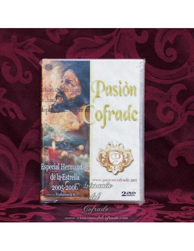 Dvd Semana santa Pasion cofrade -Especial Hermandad de la Estrela 2005-2006- volumen 6