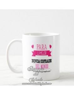 Taza Cofrade con el texto Para la mejor novia cofrade del mundo - Tienda de regalos cofrades