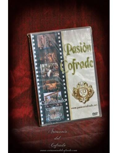 Dvd Semana santa Pasion cofrade -Caminando vas por sevilla volumen 3-