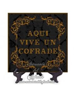 Azulejo Aqui vive un cofrade-Fondo negro solo en venta en tu tienda de Cofrade de confianza www.artesaniadelcofrade.com